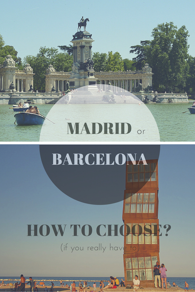 MADRID or Barcelona