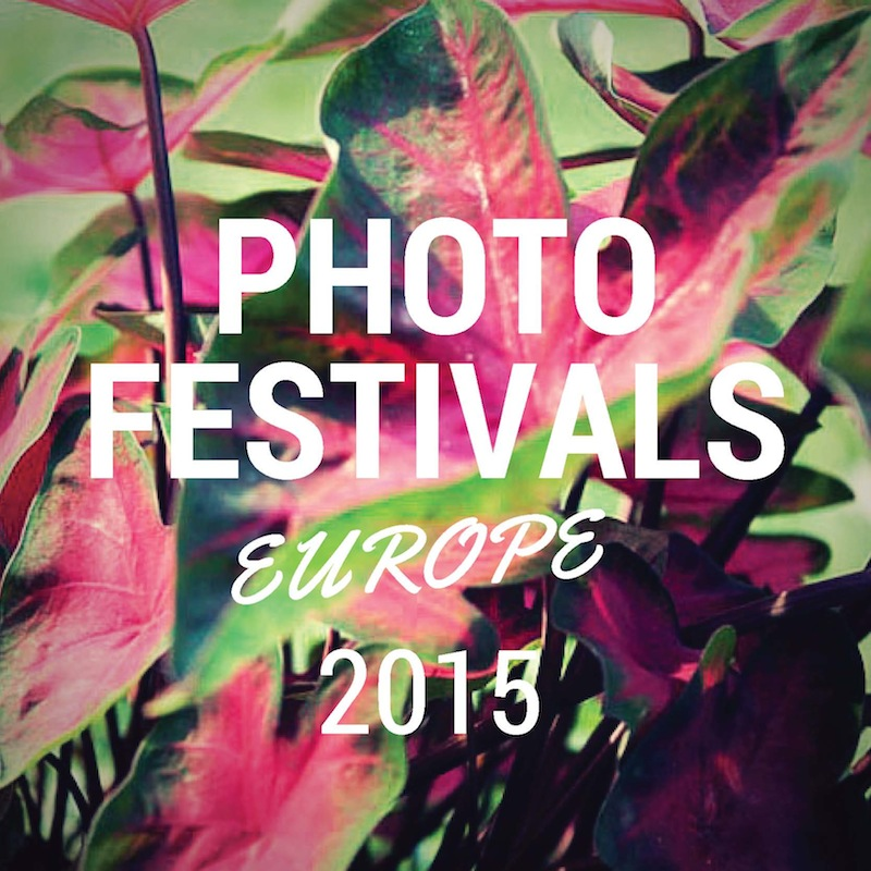 Photo festivals in Europe in 2015