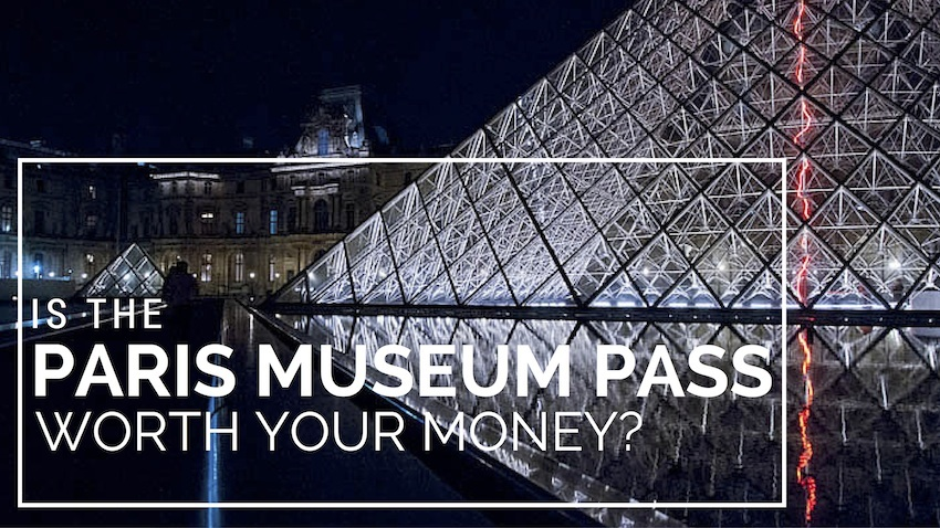 Is-the-Paris-Museum-Pass-worth-your-money