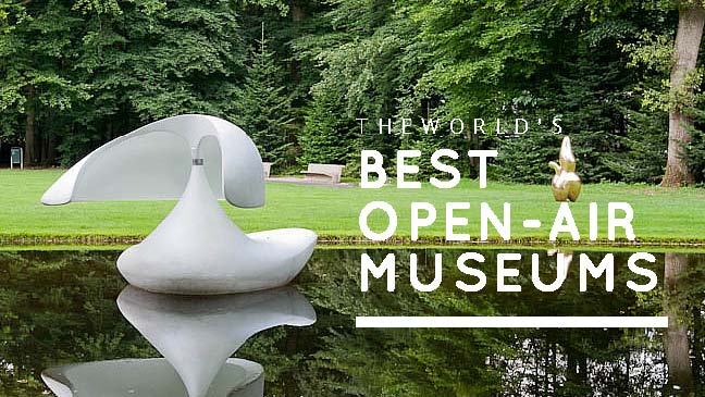 The World's Best Open-Air Museums